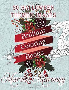 Brilliant Coloring Books: Halloween Edition by Marsha Maroney http://www.amazon.com/dp/1517498856/ref=cm_sw_r_pi_dp_sx8hwb0YMWXT1