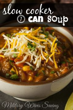 Slow Cooker 7 Can Soup Recipe - MilitaryWivesSaving.com