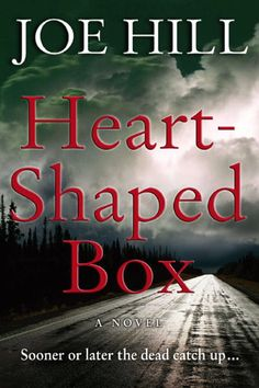 'Heart-Shaped Box' by Joe Hill