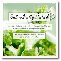 """The second thing you can do to get your low carb diet off to a quick start is to eat at daily salad. One of the best low-carb veggies you can eat is leafy salad greens..."""