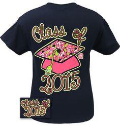 Girlie Girl Originals Preppy Class Of 2015 Senior Graduation Graduate Bright T Shirt