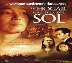 Un hogar mas allá del sol | Películas Cristianas