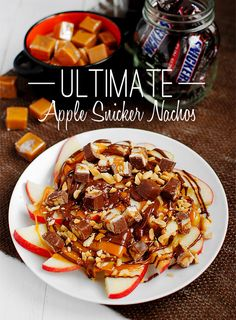 Ultimate Apple Snicker Nachos: Great idea for using up extra Halloween candy!