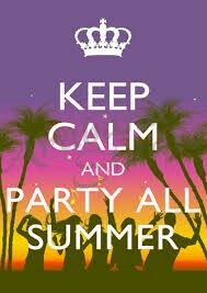 Keep Calm and Party All Summer x Poster Print Keep Calm Posters, Keep Calm Quotes, Keep Calm Pictures, Taking Pictures, Mud Fight, Keep Clam, Keep Calm Signs, Summer Romance, Summer Is Here
