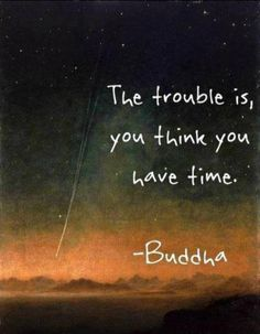 do you think you have time?