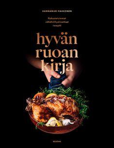 Hyvanruoankirja Hannamari Rahkonen Curry, Food And Drink, Movie Posters, Reading, Books, Curries, Libros, Film Poster, Book