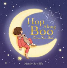 Buy Belle & Boo Hop Along Boo, Time for Bed by Mandy Sutcliffe at Mighty Ape NZ. The moon peeps bright through the window, the stars razzle-dazzle on high. Boo, can you hear someone singing? Night has. Belle E Boo, Bed Picture, Picture Books, Kids Story Books, Penguin Random House, Very Merry Christmas, Bedtime Stories, Good Night Sleep, Little Ones