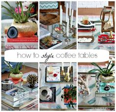 How to Style Coffee Tables