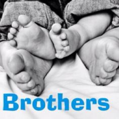 Brothers. No doubt, I want a picture of Kaden and Kason's feet! This is precious!