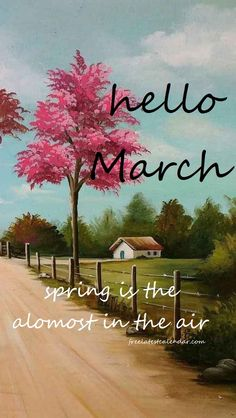 Hello March Images, Hello March Quotes, New Month Quotes, Monthly Quotes, Next Wallpaper, Iphone Wallpaper Fall, Days And Months, Months In A Year, March Month