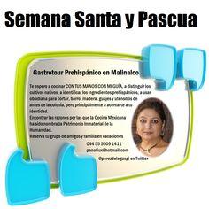 Reserva para semana santa y de pascua 2013 el gastrotour en Malinalco.