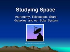 A comprehensive PowerPoint presentation including the following topics: Who's Who of Modern Astronomy, Kepler's Laws of Planetary Motion, Optical and Non-Optical Telescopes, Types and Composition of Stars, Types of Galaxies, The Sun, The Planets of Our Solar System, and Space Probes and their Voyages.