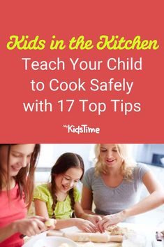 Teach Your Child to Cook Safely with These 17 Top Tips Cooking With Kids, Toddler Preschool, Parenting Advice, Teaching Kids, Your Child, Activities For Kids, Toddlers, Indoor, Children