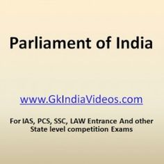 GK India Videos — This video tutorial explains about Indian Parliament includes…