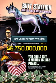 Someone should give me an exact replica of Butt Stallion and I MIGHT share some of my pizza with you.