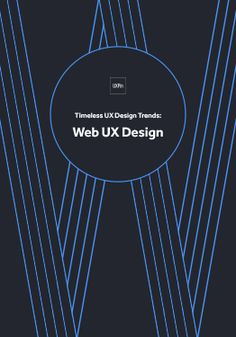 Timeless UX Design Trends: Web UX Design