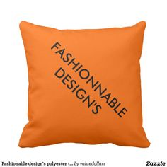 Fashionable design's polyester throw pillow.