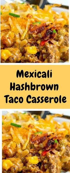 Mexicali Hashbrown Taco Casserole The base of this casserole is a creamy taco-fl. - Mexicali Hashbrown Taco Casserole The base of this casserole is a creamy taco-flavored ground beef - Taco Casserole, Ground Beef Casserole, Casserole Dishes, Casserole Recipes, Crockpot Hashbrown Casserole, Breakfast Casserole, Mexican Food Recipes, New Recipes, Dinner Recipes