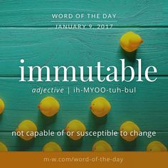 immutable. #merriamwebster #dictionary #language