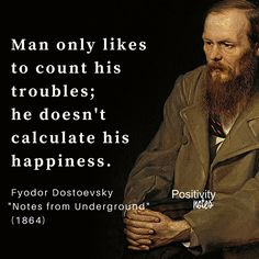 "Wisdom from Fyodor Dostoevsky the Russian author of numerous works including ""Crime and Punishment"" published in 1866 #happiness #FyodorDostoevsky #happiness"
