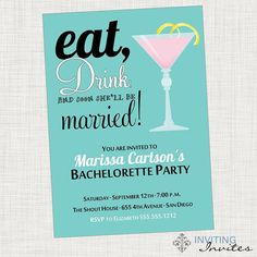 Bachelorette Party Martini Eat Drink and Be by InvitingInvites