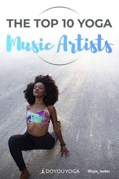 Find the most amazing yoga music for your next yoga session! Learn about the best yoga music artists for all yoga styles. | DOYOUYOGA.com | #yoga #music