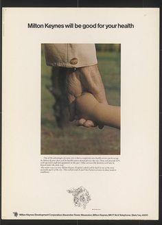 'Milton Keynes will be good for your health.' 1973 poster by Minale Tattersfield & Milton Keynes Development Corporation