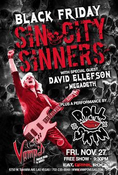 MEGADETH bassist David Ellefson joined SIN CITY SINNERS on stage on November 27 at Count's Vamp'd in Las Vegas, Nevada to perform classic songs from JUDAS PR...