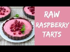 Raw Raspberry Tarts | B. Britnell
