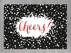 Cheers! Printable Card / New Year's Eve / Party / Digital Download
