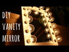 DIY HOLLYWOOD VANITY MIRROR   ONLY $100 - YouTube