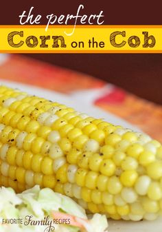 This recipe really helps your corn on the cob to turn out perfect every time. #cornonthecob
