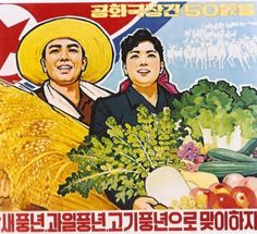 Perhaps the cruelest North Korean propaganda poster ever. The country often suffering from famine claims it has lots of food. Vintage Advertisements, Vintage Ads, Vintage Posters, Propaganda Art, Communist Propaganda, Korean Art, Communism, China, Cool Posters