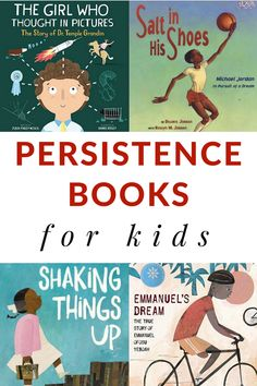 Teach persistence to kids through great books for kids. #persistencebooks #determinationbooks #booksforkids via Growing Book by Book