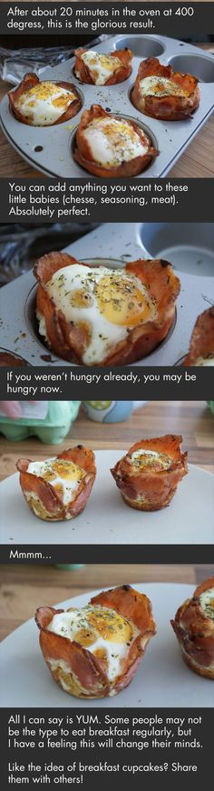 Bacon cupcake! (To try with a whole piece of bread, flattened, and with the crust cut off. Use a muffin pan instead of one for cupcakes.)