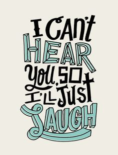 2/6: Just Laugh by Jay Roeder, freelance artist specializing in illustration, hand lettering, creative direction & design