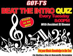 BEAT THE INTRO tonight at GOT-T'S from Bring your team and come test your music knowledge. Great Prizes to be won and lots of fun. Presented to you by resident DJ Rowan. Club Dance Music, Your Music, Rowan, Edm, Tuesday, Knowledge, King, Street, Walkway