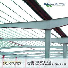 Upholding the strength of modern structures, Malibu Tech capitalizes on the right designs and the right expertise to build lasting structures for every industry.