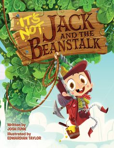Review and Giveaway!: It's Not Jack and the Beanstalk by Josh Funk - Unleashing Readers