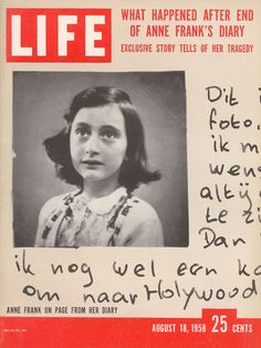 18 de agosto de 1958 - Revista Life (EEUU): lo que sucedió luego del final del diario de Ana Frank.