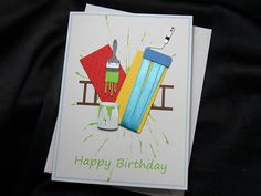 Bespoke card I created for a Birthday Card with a painter/decorator theme. Birthday Cards, Happy Birthday, Fidget Quilt, All Design, Business Cards, Card Making, Quilts, Edinburgh, Handmade Cards