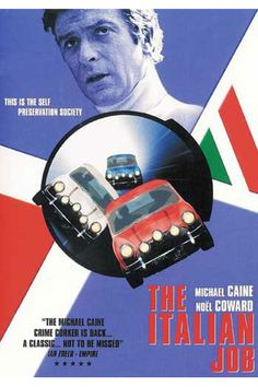 The Italian Job. British movie classic that still makes me smile. They couldn't fake it then, you had to drive Minis onto rooftops, through piazzas and tunnels. Crazy. Cool.