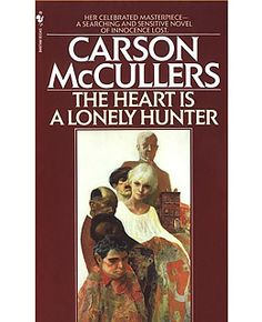 The Heart Is A Lonely Hunter by Carson McCullers: Maybe when people longed for a thing that bad the longing made them trust in anything that might give it to them.