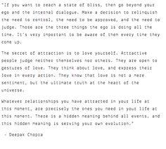 """...go beyond your ego and the internal dialogue""  {Deepak Chopra}"