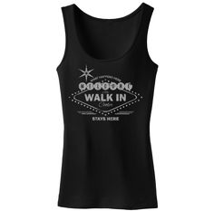 Welcome to the Walk In – Ladies Tank