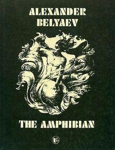 A kétéltű ember - Alexander Belyaev