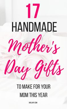 18 Mother's day crafts for adults and best DIY mothers day gifts from daughter. Your mom will LOVE these unique and thoughtful last minute DIY Mother's Day gifts! Find out how to make them by clicking here now! Mothers Day Gifts From Daughter Diy, Homemade Mothers Day Gifts, Mothers Day Crafts For Kids, Unique Mothers Day Gifts, Mothers Day Presents, Mothers Day Cards, Mother Gifts, Father Daughter, Unique Gifts