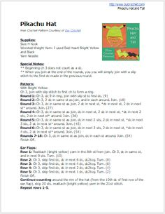 Oui Crochet: Pikachu Hat and Tail {Free Crochet Pattern} Pikachu Hat, Pikachu Pokeball, Free Crochet, Crochet Hats, Crochet Pokemon, Craft Show Ideas, Crochet Patterns, Crochet Ideas, Yarn Needle