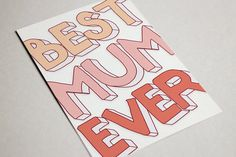 Best Mum Ever - Mothers Day Card from tildehildestudio.etsy.com