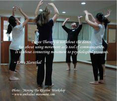 www.ADTA.org #DanceTherapy #DanceMovementTherapy #Quote